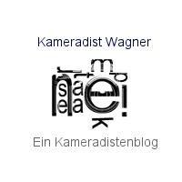Kameradist  Wagner